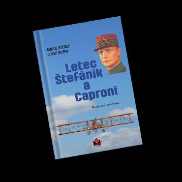 Kniha Letec Štefánik a Caproni
