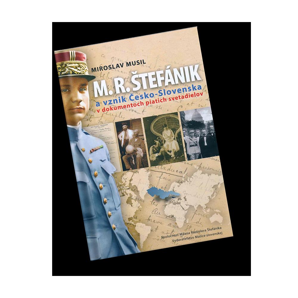 M. R. Štefánik a vznik ČSR v dokumentoch 5 svetadielov